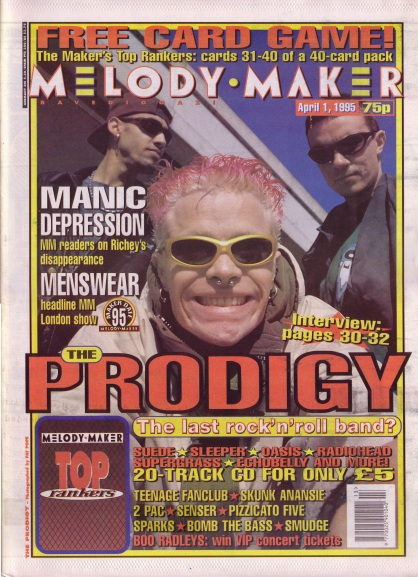 The Prodigy on the cover of Melody Maker, 1st April 1995