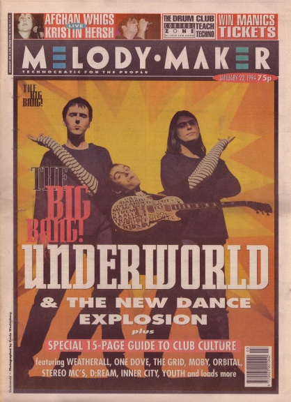 Underworld on the cover of Melody Maker 22nd January 1994